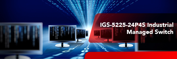 IGS-5225-24P4S Industrial Managed Switch