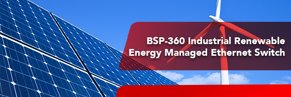 Renewable Energy Industrial 802.3at PoE Managed Ethernet Switch (BSP-360)